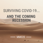 Surviving COVID-19 and the Coming Recession